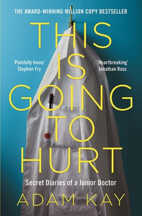 Cover of This is Going to Hurt: Secret Diaries of a Junior Doctor