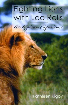 Cover of Fighting Lions with Loo Rolls