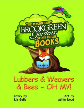 Cover of Lubbers & Weavers & Bees – Oh My!