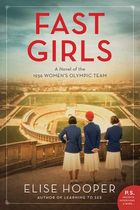Cover of Fast Girls: A Novel of the 1936 Women's Olympic Team